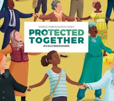 World Immunization Week 2021 - Vaccines bring us closer