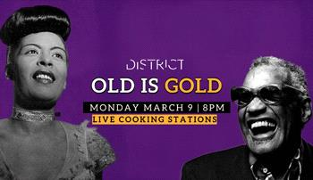 old is gold @ district